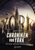 Die Suche nach dem Schattencode / Chroniken von York Bd.1