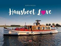 Hausboot Love - Riegel, Jutta