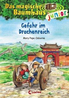 Gefahr im Drachenreich / Das magische Baumhaus junior Bd.14 - Pope Osborne, Mary