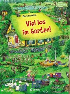 Viel los im Garten! - Livanios, Eleni