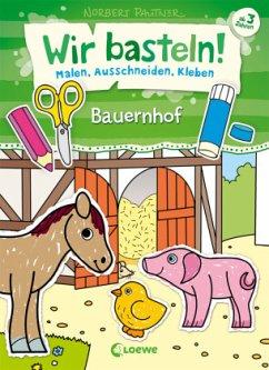 Buch: Wir basteln! - Bauernhof