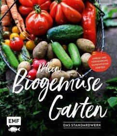 Mein Biogemüse-Garten - Holländer, Annette