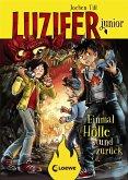 Einmal Hölle und zurück / Luzifer junior Bd.3