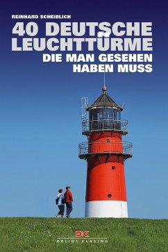 40 deutsche Leuchttürme, die man gesehen haben ...