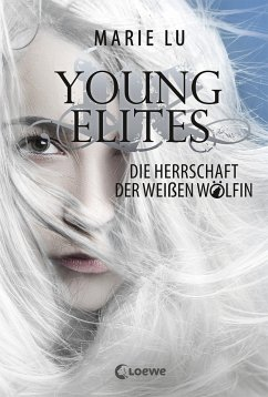 Die Herrschaft der weißen Wölfin / Young Elites Bd.3 - Lu, Marie