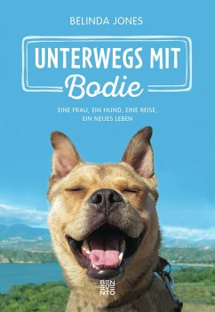 Unterwegs mit Bodie (eBook, ePUB) - Jones, Belinda