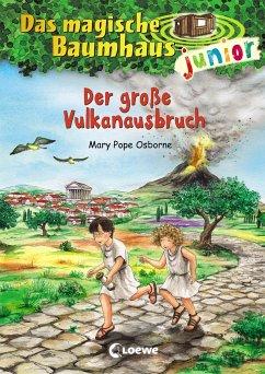 Der große Vulkanausbruch / Das magische Baumhaus junior Bd.13 - Pope Osborne, Mary