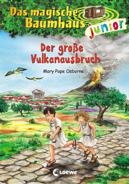 Der große Vulkanausbruch / Das magische Baumhaus junior Bd.13