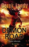 Finale infernale / Demon Road Bd.3