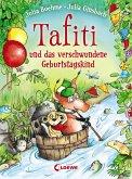 Tafiti und das verschwundene Geburtstagskind / Tafiti Bd.10