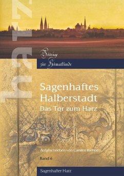 Sagenhaftes Halberstadt (eBook, ePUB)