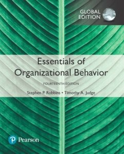 Essentials of Organizational Behavior, Global Edition - Robbins, Stephen P.; Judge, Timothy A.