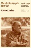 Alvin Lucier / Musik-Konzepte (Neue Folge) 180/181