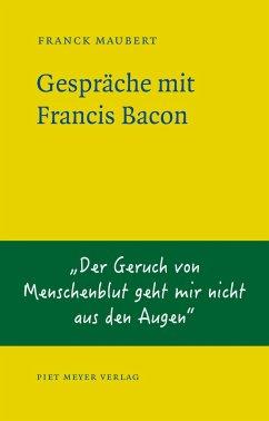 Gespräche mit Francis Bacon - Maubert, Franck