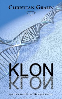 Klon (eBook, ePUB) - Christian Grahn