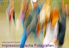 Impressionistische Fotografien (Wandkalender 20...