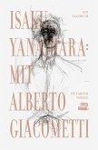 Mit Alberto Giacometti