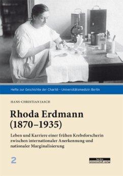 Rhoda Erdmann (1870-1935) - Jasch, Hans-Christian