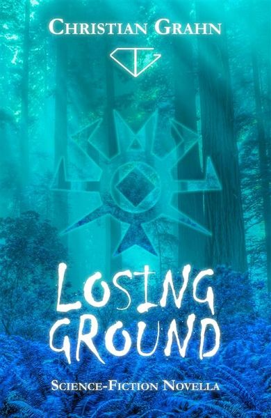 Losing Ground (eBook, ePUB) - Christian Grahn