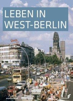 Leben in West-Berlin - Wessel, Günther