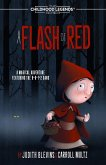 A Flash of Red (The Childhood Legends Series, #6) (eBook, ePUB)