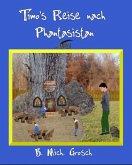 Timo's Reise nach Phantasistan (eBook, ePUB)