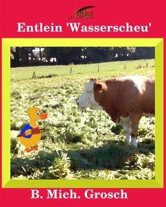 Entlein 'Wasserscheu' (eBook, ePUB) - Grosch, Bernd Michael