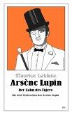 Arsène Lupin - Der Zahn des Tigers