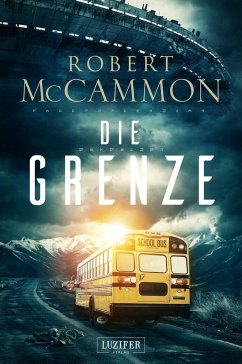 Die Grenze - McCammon, Robert