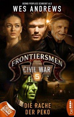 Frontiersmen: Civil War 5 (eBook, ePUB) - Andrews, Wes; Perplies, Bernd