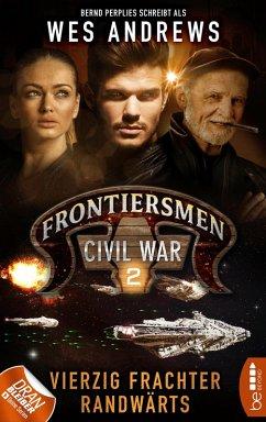 Frontiersmen: Civil War 2 (eBook, ePUB) - Andrews, Wes; Perplies, Bernd