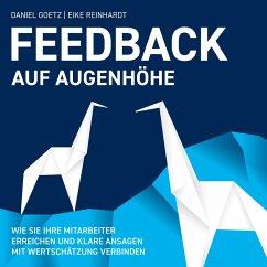 Feedback auf Augenhöhe (MP3-Download) - Goetz, Daniel; Reinhardt, Eike