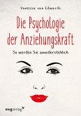 Die Psychologie der Anziehungskraft (eBook, PDF)