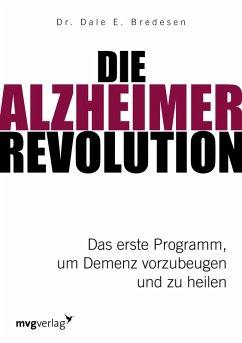 Die Alzheimer-Revolution (eBook, ePUB) - Bredesen, Dale E.