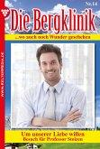 Die Bergklinik 14 - Arztroman (eBook, ePUB)