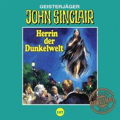 Herrin der Dunkelwelt / John Sinclair Tonstudio Braun Bd.107 (MP3-Download)