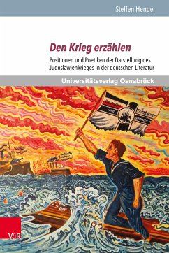 Den Krieg erzählen (eBook, PDF) - Hendel, Steffen
