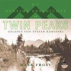 Die geheime Geschichte von Twin Peaks (Ungekürzt) (MP3-Download)
