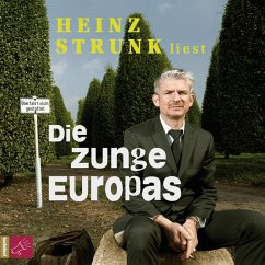 Die Zunge Europas (MP3-Download) - Strunk, Heinz