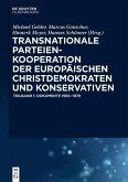 Transnationale Parteienkooperation der europäischen Christdemokraten und Konservativen (eBook, ePUB)