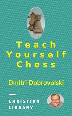 Teach Yourself Chess (eBook, ePUB)