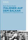 Italiener auf dem Balkan (eBook, PDF)