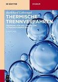 Thermische Trennverfahren (eBook, ePUB)