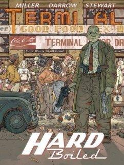 Hard Boiled - Neue Edition - Miller, Frank; Stewart, Dave