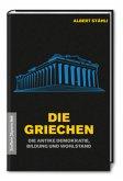 Die Griechen: Wie die antike Demokratie Wohlstand schuf