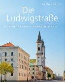 Die Ludwigstraße