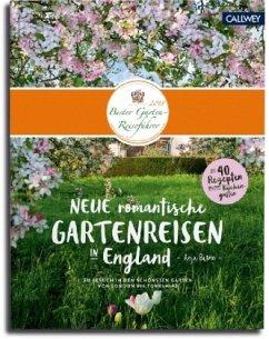 Neue romantische Gartenreisen in England - Birne, Anja