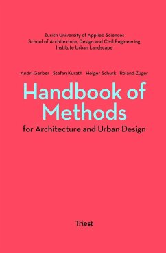 Handbook of Methods for Architecture and Urban Design - Kurath, Stefan; Züger, Roland; Gerber, Andri; Schurk, Holger