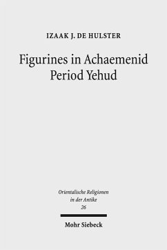 Figurines in Achaemenid Period Yehud - de Hulster, Izaak J.