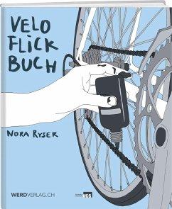 Veloflickbuch - Ryser, Nora